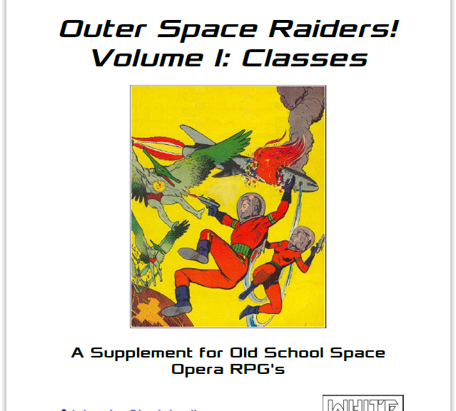 Outer Space Raiders, Vol. I