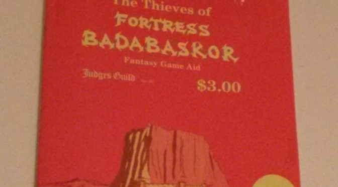 The Thieves of Fortress Badabaskor – Reprint