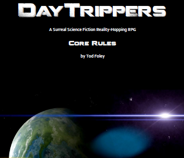 Day Trippers Core Rules