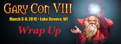 Gary Con VIII - WrapUp