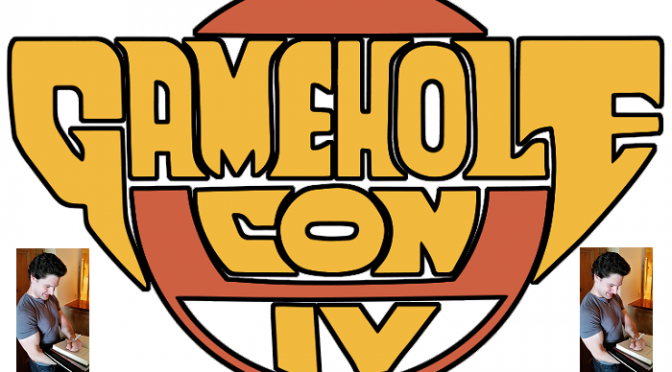 Gamehole Con – A Second Unexpected Occurrance