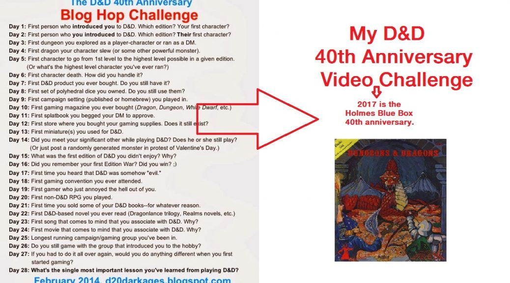 My D&D 40th Anniversary Video Challenge