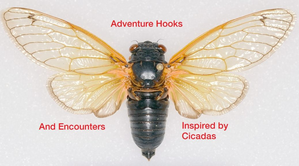 Adventure Hooks and Encounters Inspired by Cicadas